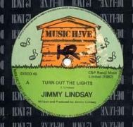 TURN OUT THE LIGHTS / DOLE QUEUE. Artist: Jimmy Lindsay. Label: Music Hive